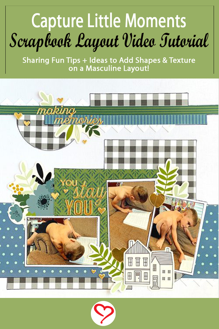Capturing Little Moments Scrapbook Layout by Christine Meyer for Scrapbook Adhesives by 3L Pinterest