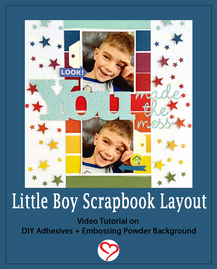 Little Boy Scrapbook Layout by Christine Meyer for Scrapbook Adhesives by 3L Pinterest