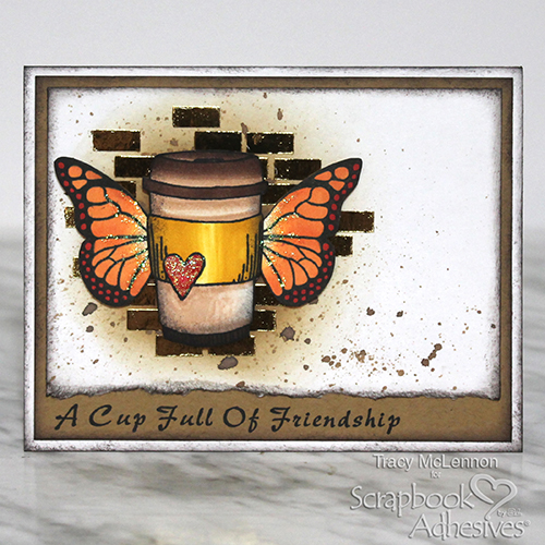 Cup of Friendship Card by Tracy McLennon for Scrapbook Adhesives by 3L