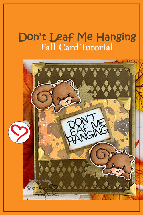 Don't Leaf Me Hanging Card by Meghan Kennihan for Scrapbook Adhesives by 3L Pinterest