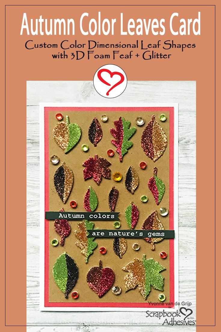 Autumn Color Leaves Card by Yvonne van de Grijp for Scrapbook Adhesives by 3L Pinterest