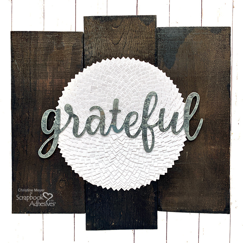 Grateful Farmhouse Sign by Christine Meyer for Scrapbook Adhesives by 3L
