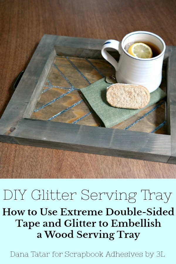 Glitter Tape Serving Tray by Dana Tatar for Scrapbook Adhesives by 3L Pinterest