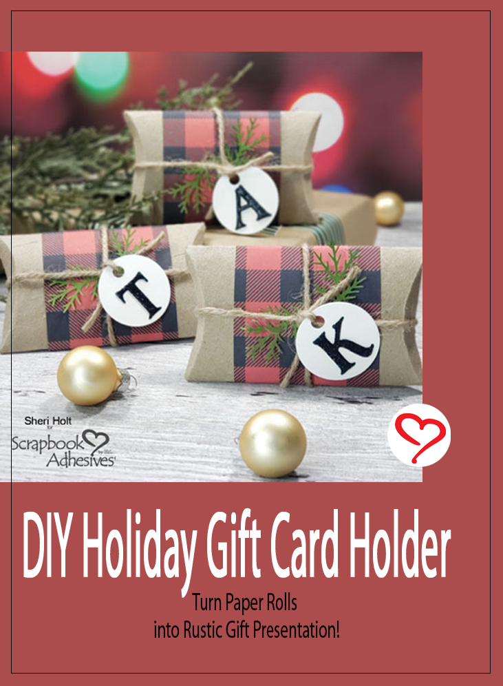 DIY Holiday Gift Card Holder by Sheri Holt for Scrapbook Adhesives by 3L Pinterest