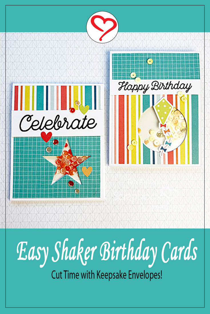 Easy Shaker Birthday Cards by Teri Anderson for Scrapbook Adhesives by 3L Pinterest