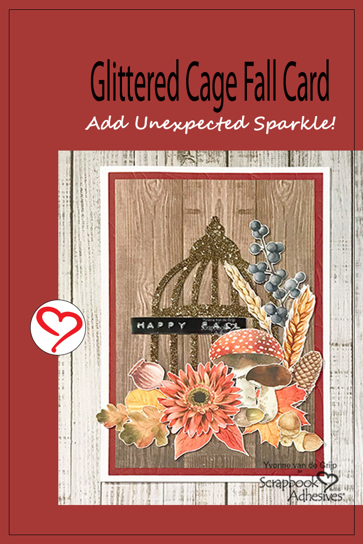 Glittered Cage Fall Card by Yvonne van de Grijp for Scrapbook Adhesives by 3L Pinterest
