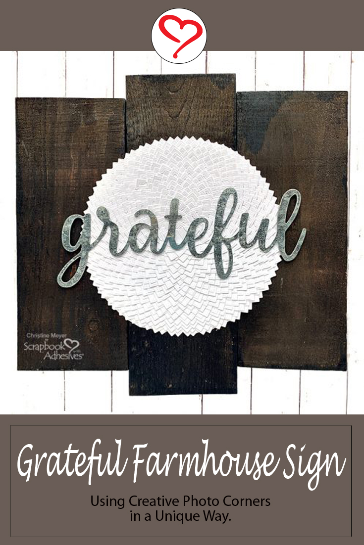 Grateful Farmhouse Sign by Christine Meyer using Scrapbook Adhesives by 3L Pinterest