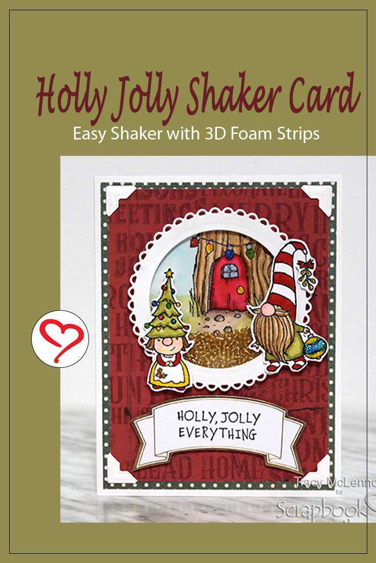 Holly Jolly Shaker Card by Tract McLennon for Scrapbook Adhesives by 3L Pinterest