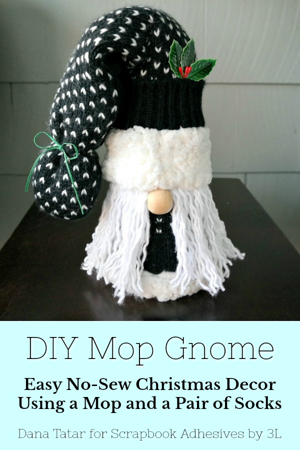 No-Sew Mop Gnome Tutorial by Dana Tatar for Scrapbook Adhesives by 3L Pinterest