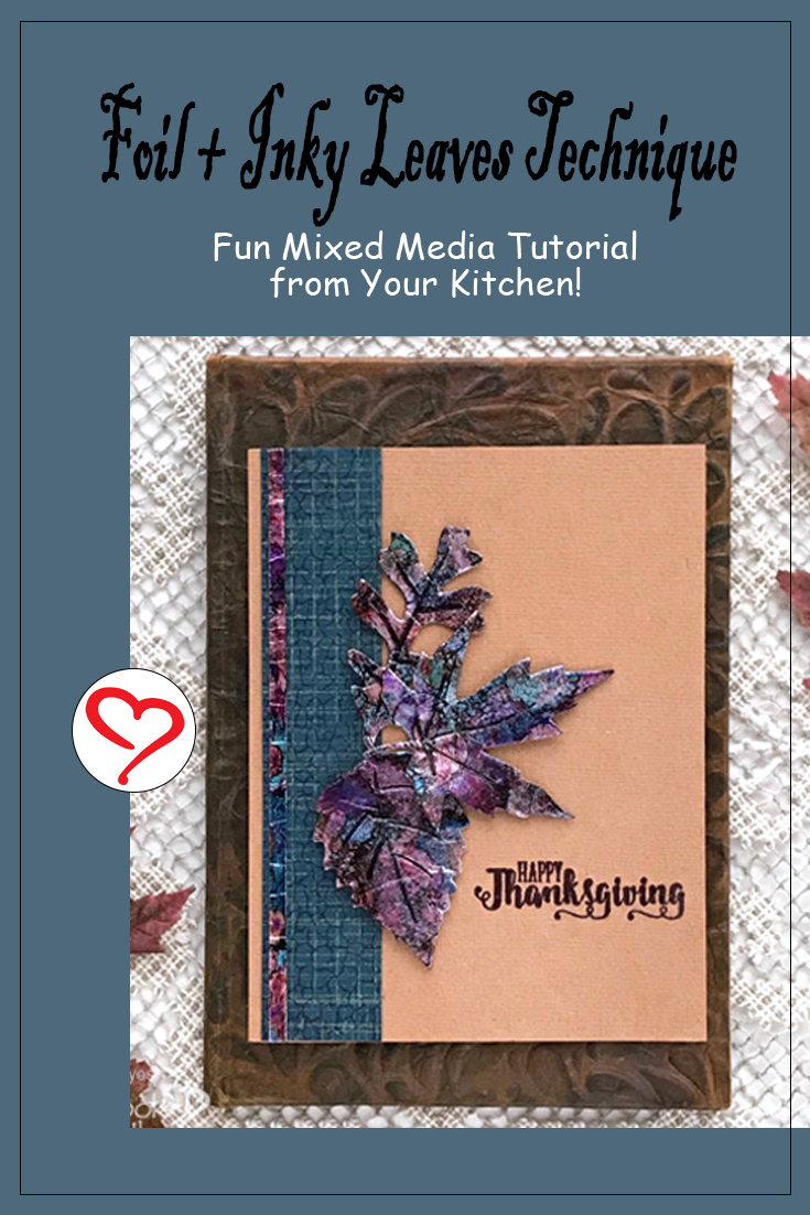 Foil + Inky Leaves Card Technique by Judy Hayes for Scrapbook Adhesives by 3L Pinterest