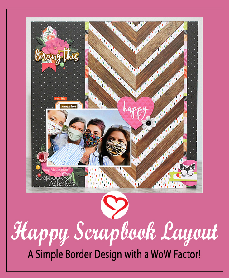 Simple Dimensional Border Layout by Tracy McLennon for Scrapbook Adhesives by 3L Pinterest