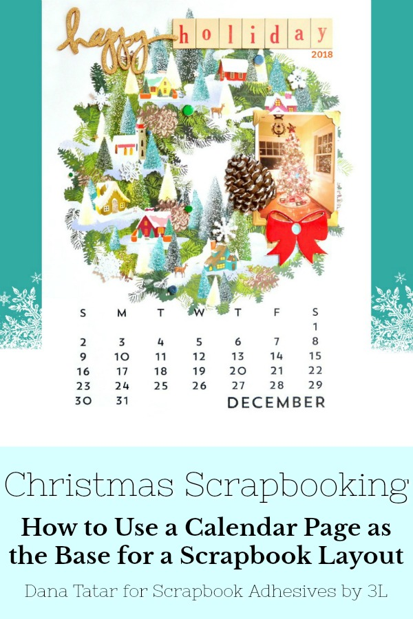 Poster Calendar Holiday Layout by Dana Tatar for Scrapbook Adhesives by 3L Pinterest