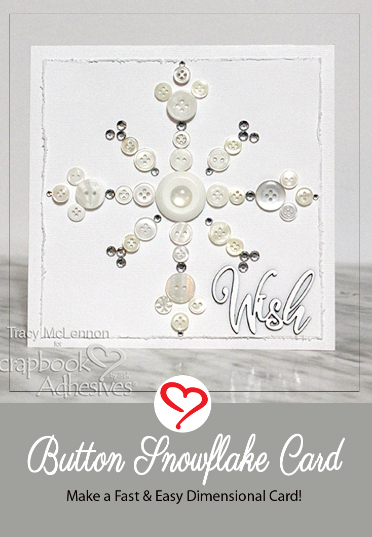 Button Snowflake Card by Tracy McLennon for Scrapbook Adhesives by 3L Pinterest