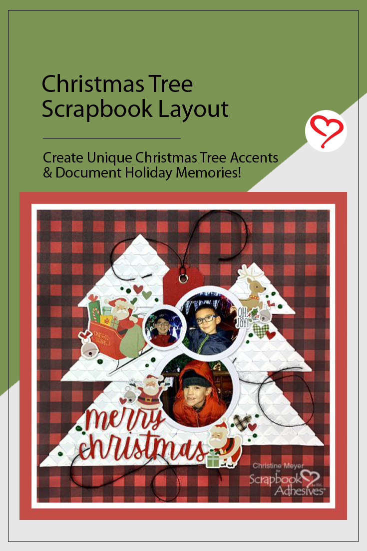 Christmas Tree Scrapbook Layout by Christine Meyer for Scrapbook Adhesives by 3L Pinterest