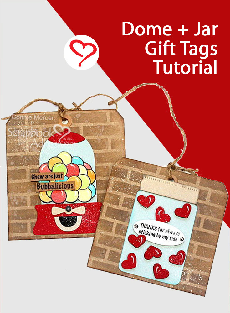 Fun Dome + Jar Gift Tags by Connie Mercer for Scrapbook Adhesives by 3L Pinterest