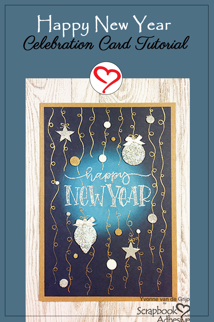 Happy New Year Celebration Card by Yvonne van de Grijp for Scrapbook Adhesives by 3L Pinterest