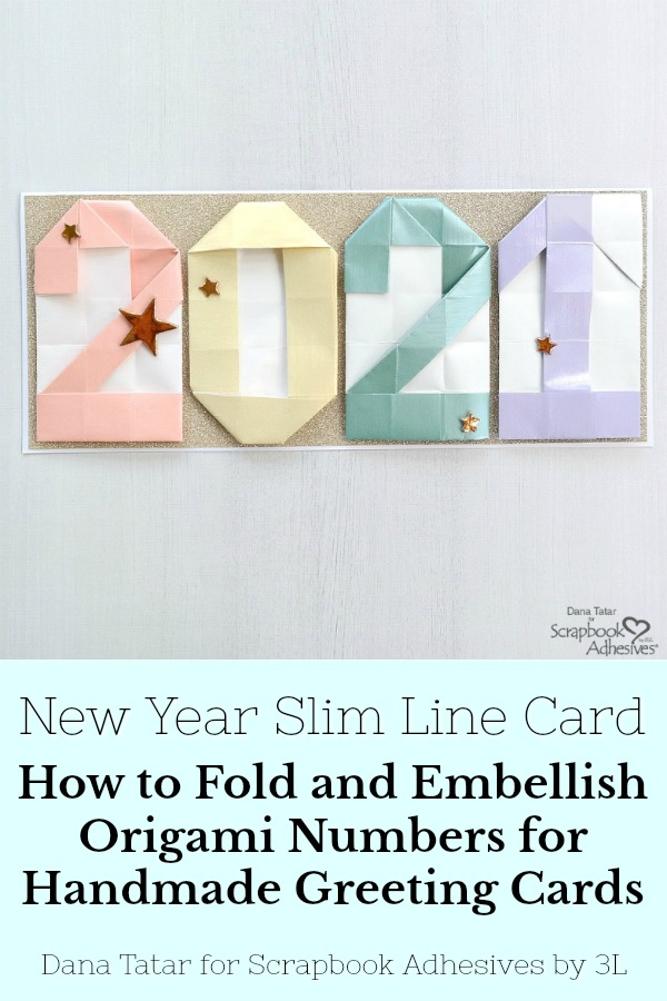 Origami 2021 New Year Card by Dana Tatar for Scrapbook Adhesives by 3L Pinterest