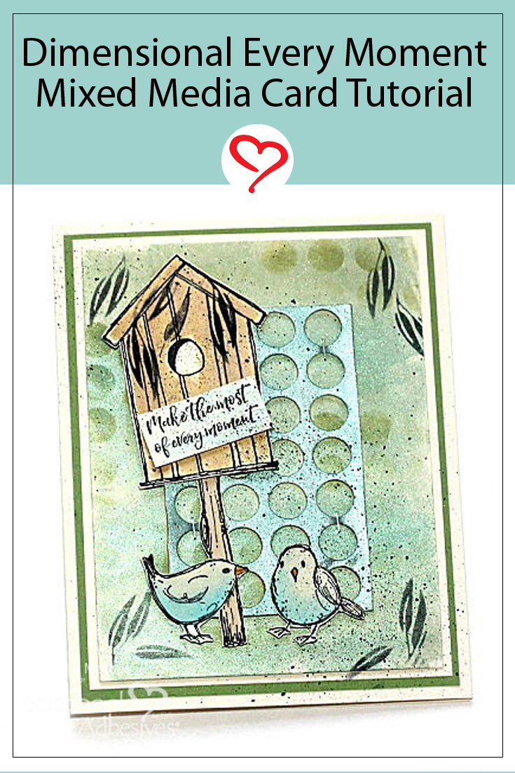Dimensional Every Moment Mixed Media Card by Connie Mercer for Scrapbook Adhesives by 3L Pinterest