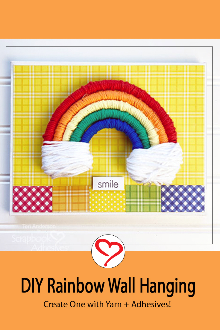 Rainbow Wall Hanging by Teri Anderson for Scrapbook Adhesives by 3L Pinterest