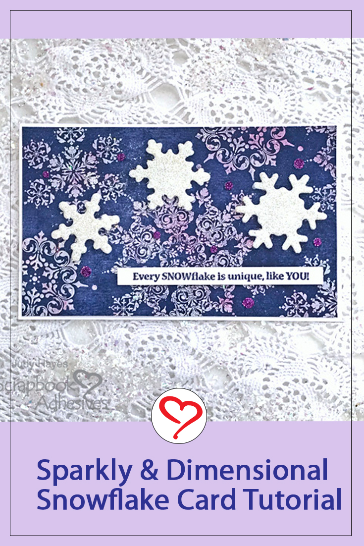 Sparkly Snowflake is Unique Card by Judy Hayes for Scrapbook Adhesives by 3L Pinterest