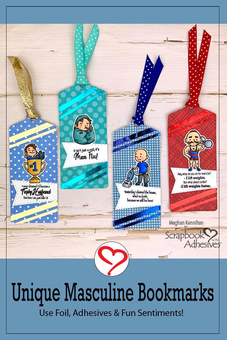 Unique Masculine Bookmarks by Meghan Kennihan for Scrapbook Adhesives by 3L Pinterest