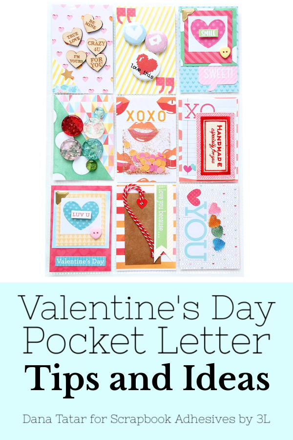 Pocket Letter for Valentine's Day by Dana Tatar for Scrapbook Adhesives by 3L Pinterest