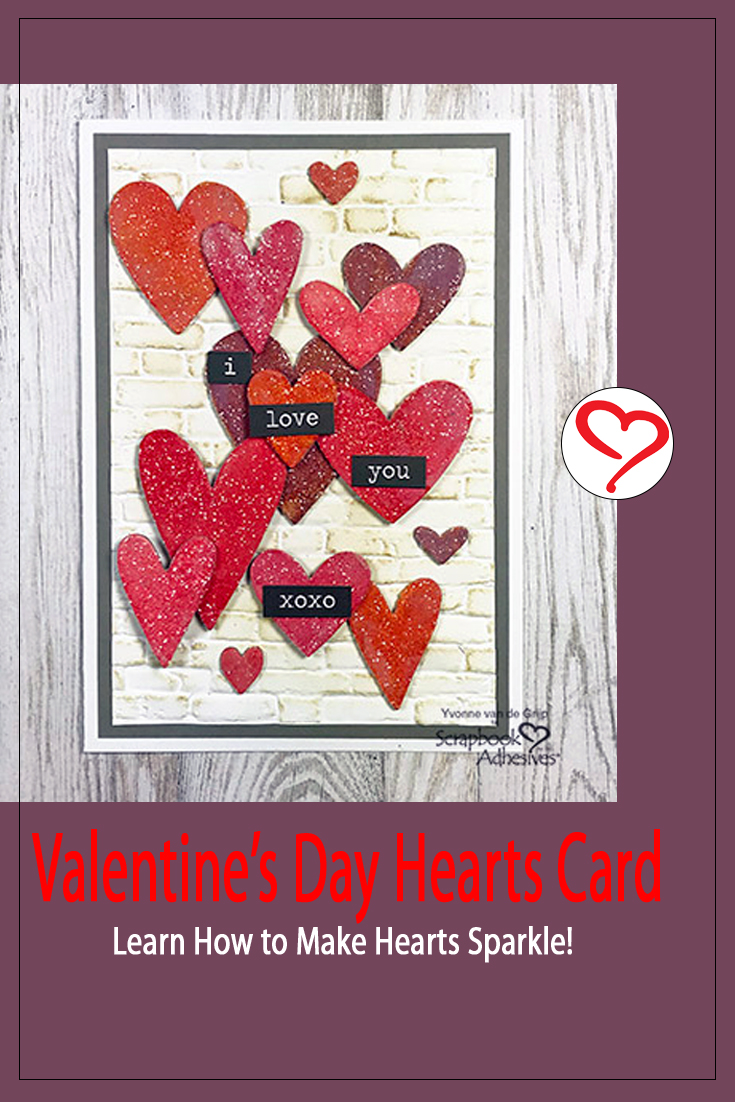 Valentine's Day Hearts Card by Yvonne van de Grijp for Scrapbook Adhesives by 3L Pinterest