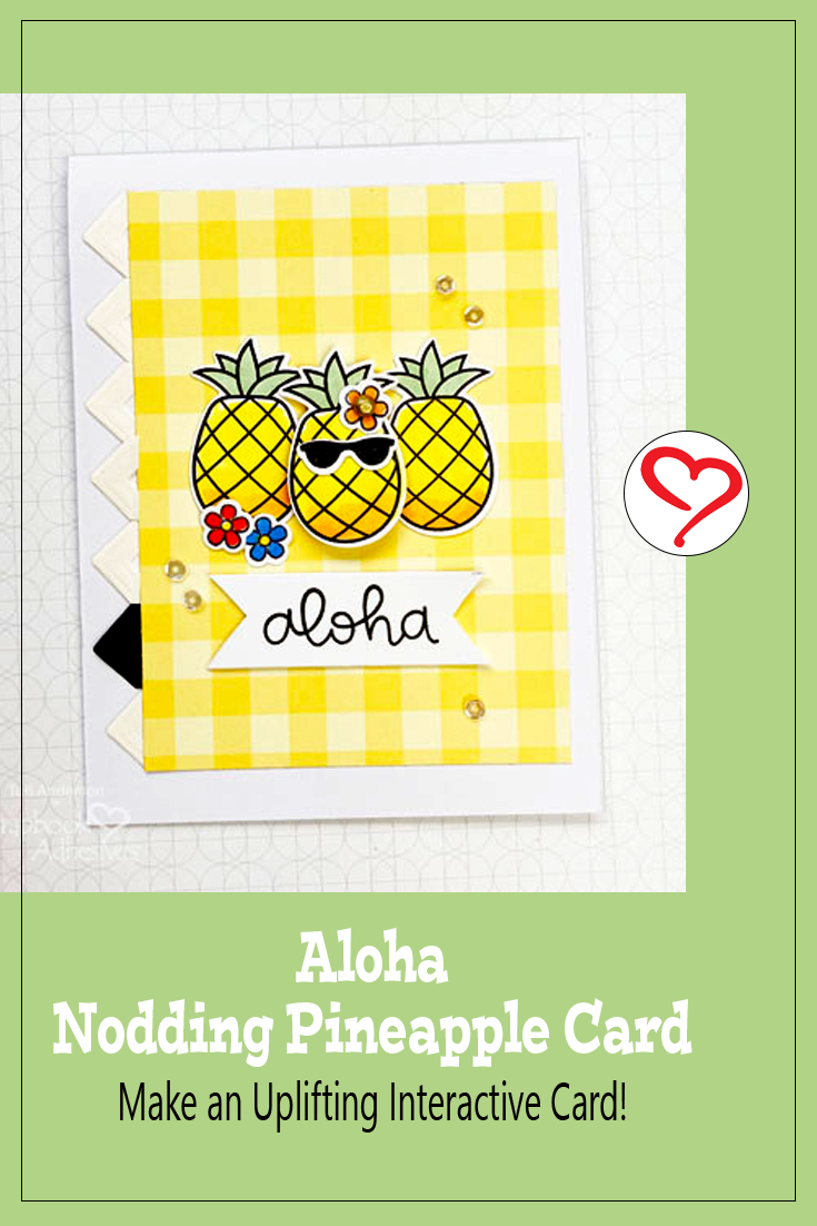 Aloha Nodding Pineapple Card by Teri Anderson for Scrapbook Adhesives by 3L Pinterest