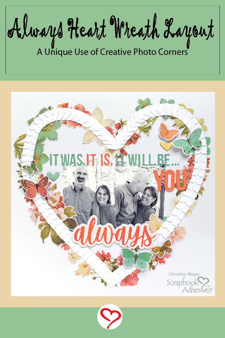 Always Heart Wreath Layout by Christine Meyer for Scrapbook Adhesives by 3L Pinterest