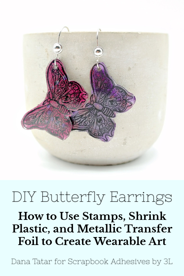Butterfly Earrings with Transfer Foil by Dana Tatar for Scrapbook Adhesives by 3L Pinterest