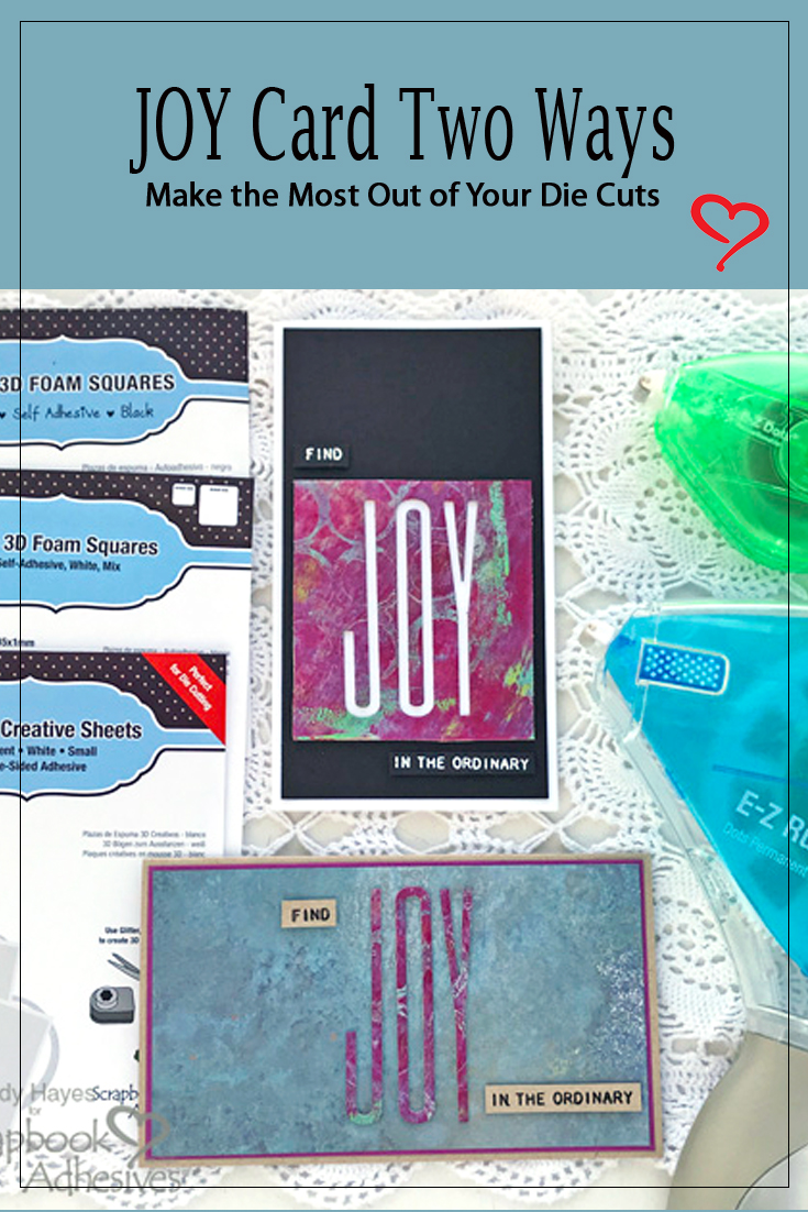 Find Joy Card in Two Ways by Judy Hayes for Scrapbook Adhesives by 3L Pinterest