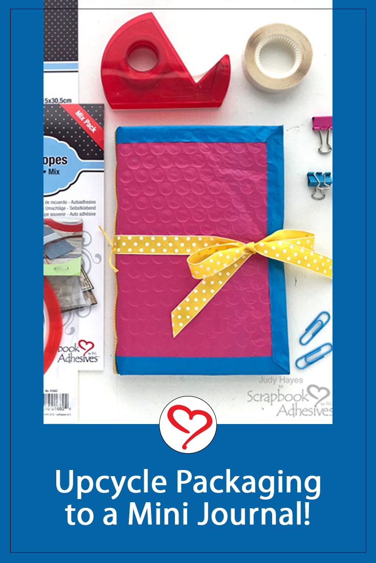 Upcycle Packaging to a Mini Journal by Judy Hayes for Scrapbook Adhesives by 3L Pinterest