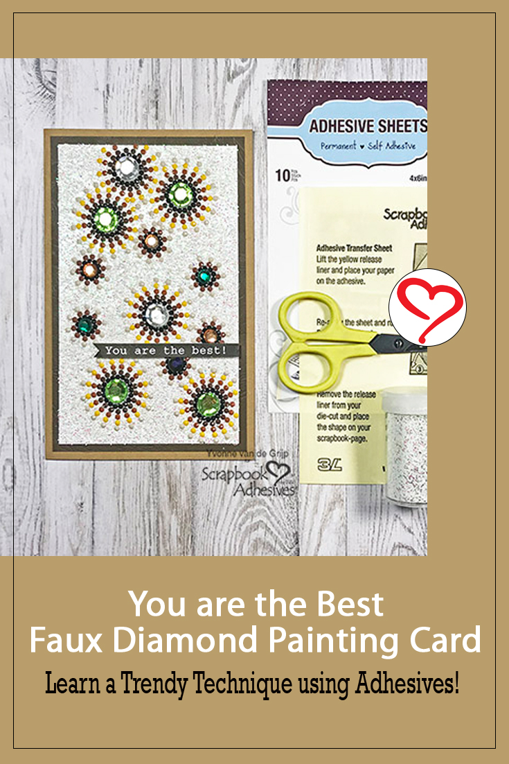 You are the Best Diamond Painting Card by Yvonne van de Grijp for Scrapbook Adhesives by 3L Pinterest