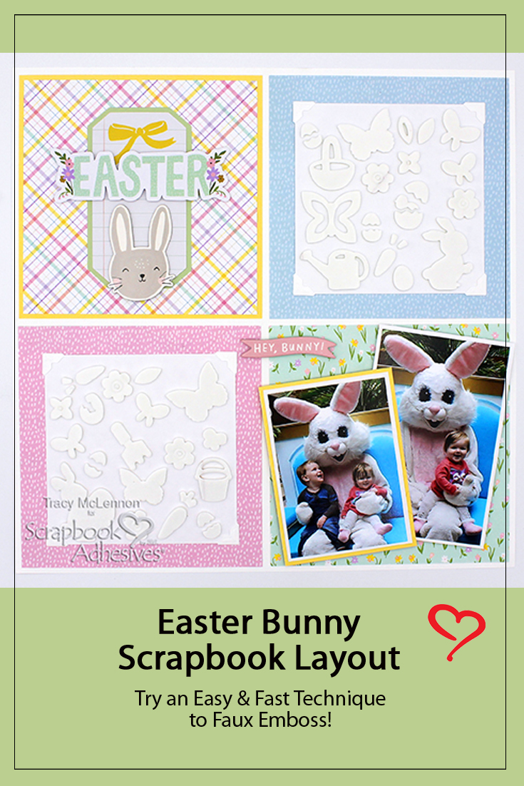 Faux Embossed Easter Layout by Tracy McLennon for Scrapbook Adhesives by 3L Pinterest