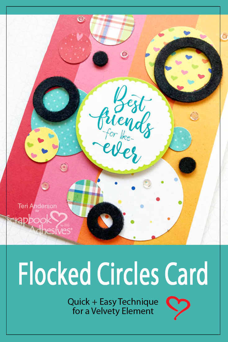 Flocked Circles Cards by Teri Anderson for Scrapbook Adhesives by 3L Pinterest