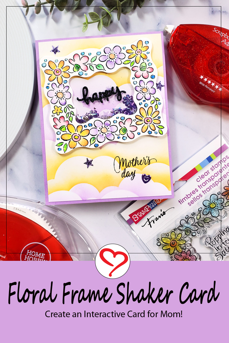 Floral Frame Shaker Card for Mom by Jamie Martin for Scrapbook Adhesives by 3L Pinterest