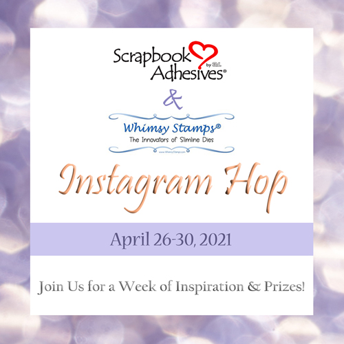 Scrapbook Adhesives by 3L & Whimsy Stamps Instagram Hop Logo (April 26 - 3-, 2021)