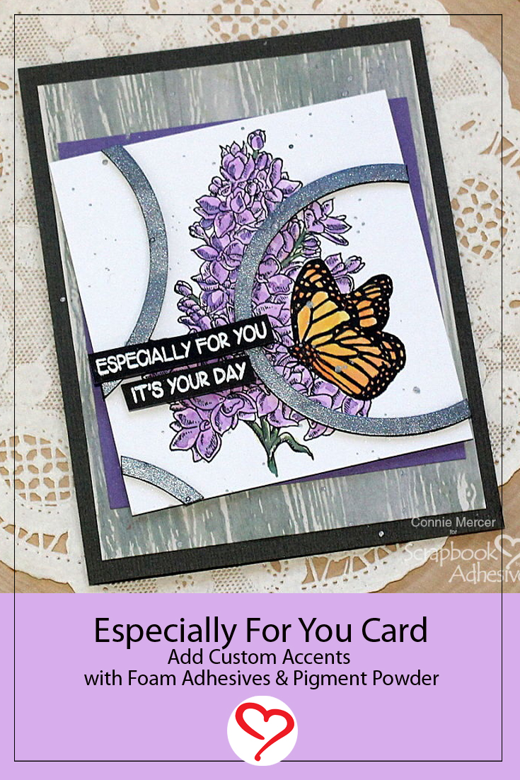 Especially for You Card by Connie Mercer for Scrapbook Adhesives by 3L Pinterest
