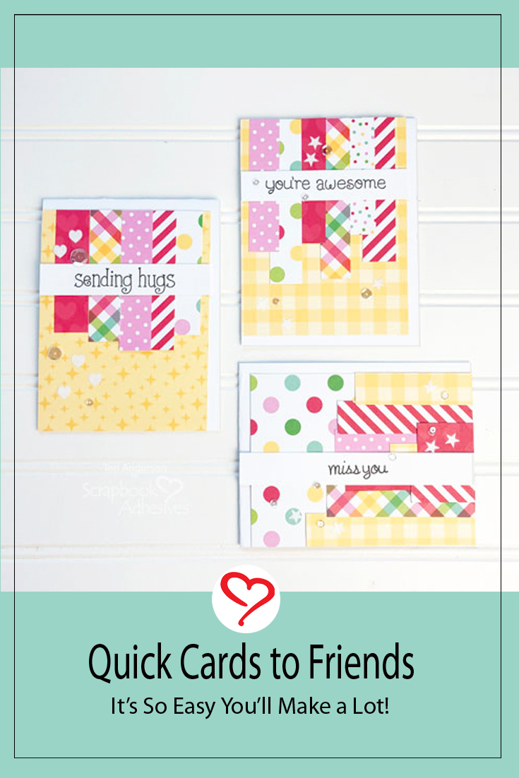 Quick Cards with Paper Strips by Teri Anderson for Scrapbook Adhesives by 3L Pinterest