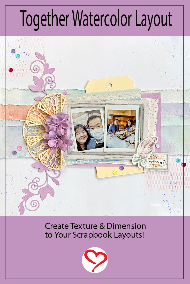 Together Watercolor Layout by Margie Higuchi for Scrapbook Adhesives by 3L Pinterest