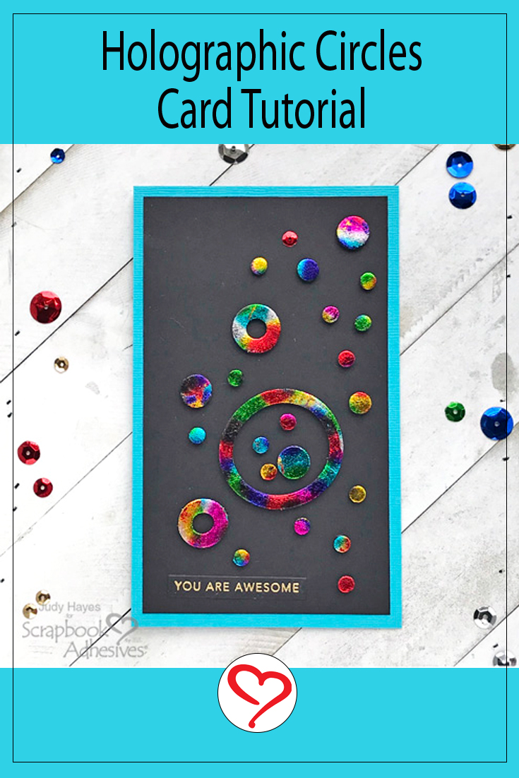 Holographic Circles Card by Judy Hayes for Scrapbook Adhesives by 3L Pinterest