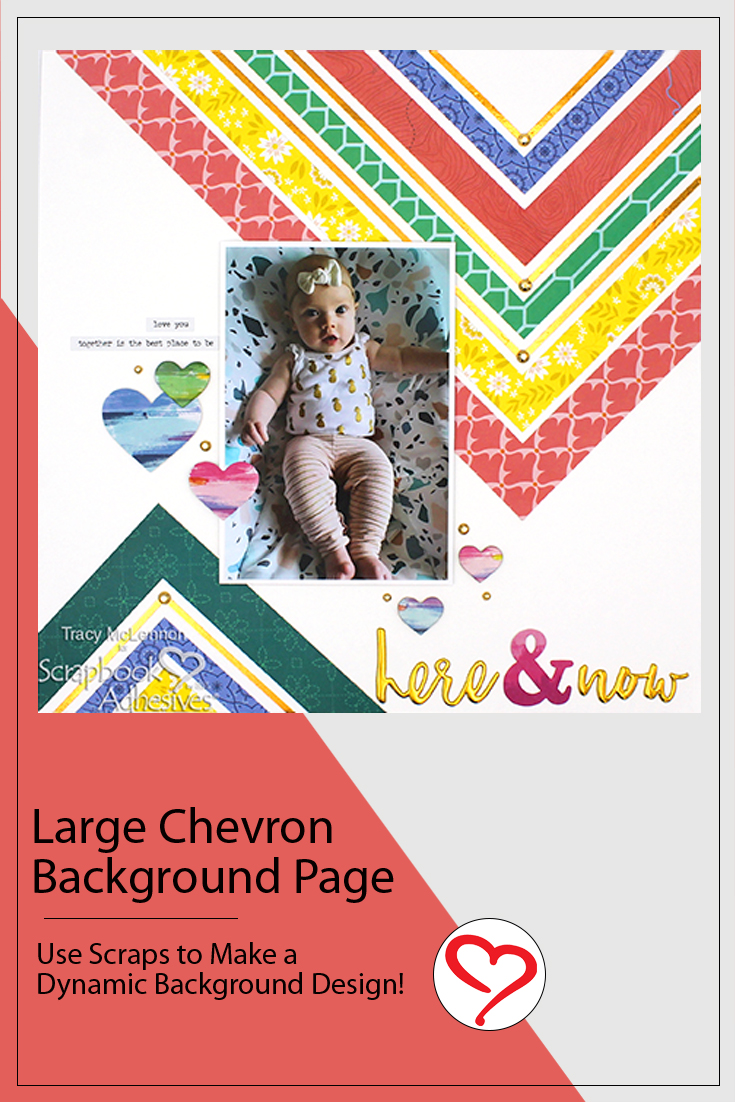 Large Chevron Background Layout by Tracy McLennon for Scrapbook Adhesives by 3L Pinterest
