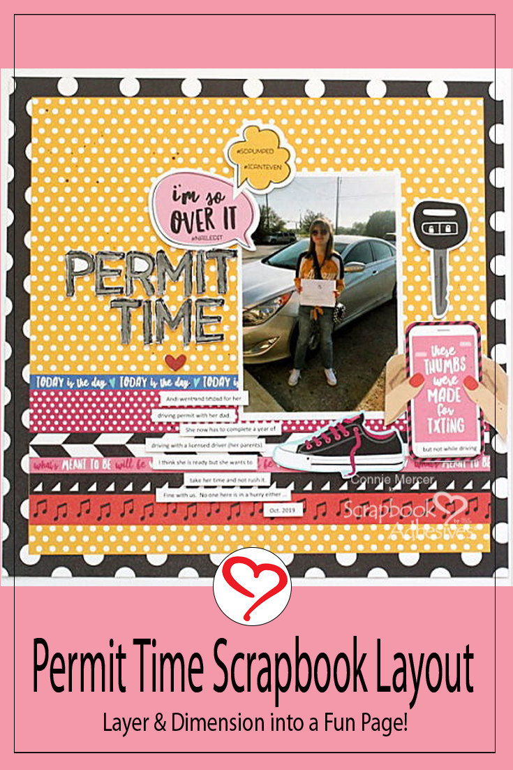 Permit Time for a Scrapbook Page by Connie Mercer for Scrapbook Adhesives by 3L Pinterest