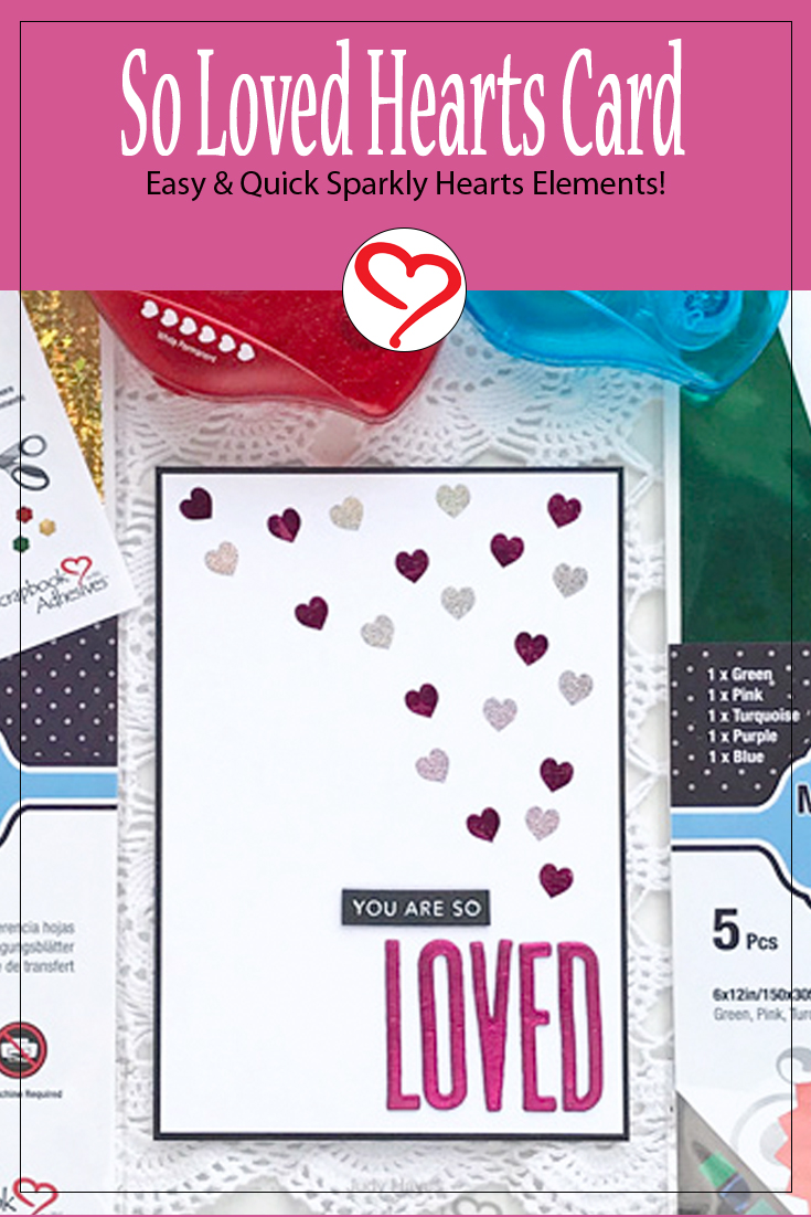 So Loved Hearts Card by Judy Hayes for Scrapbook Adhesives by 3L Pinterest