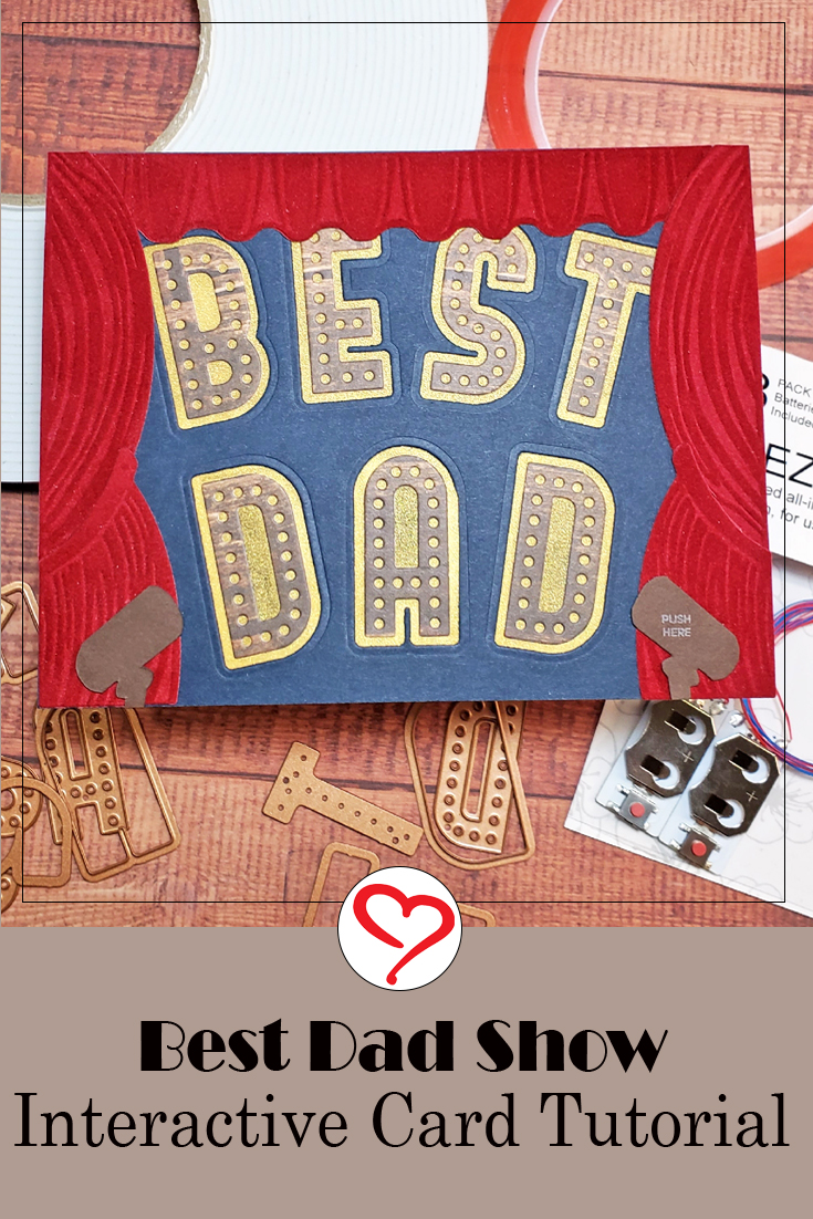 Best Dad Show Interactive Card |by Jenn Gross for Scrapbook Adhesives by 3L Pinterest