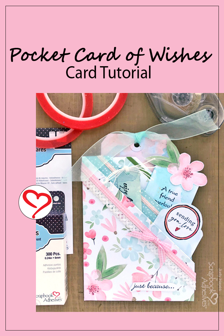 Pocket Card of Wishes by Judy Hayes for Scrapbook Adhesives by 3L Pinterest