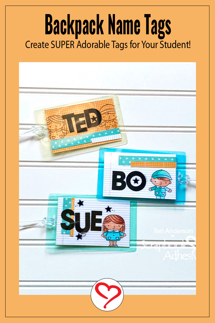 Backpack Name Tags by Teri Anderson for Scrapbook Adhesives by 3L Pinterest