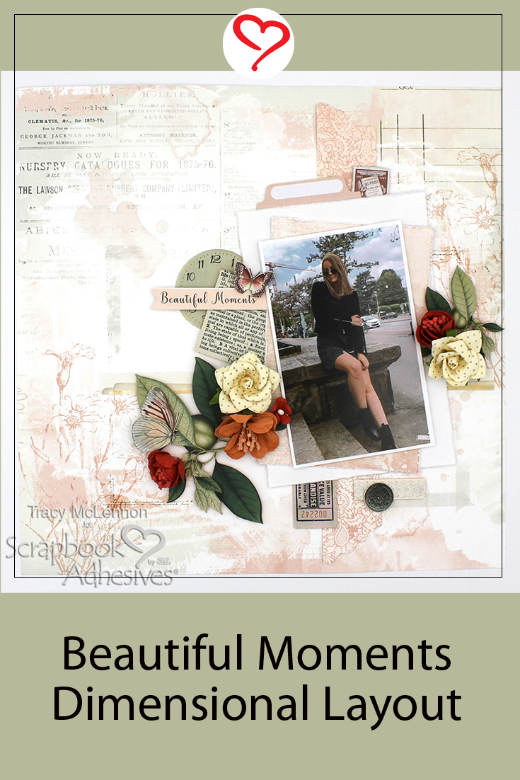 Beautiful Moments Dimensional Layout by Tracy McLennon for Scrapbook Adhesives by 3L Pinterest