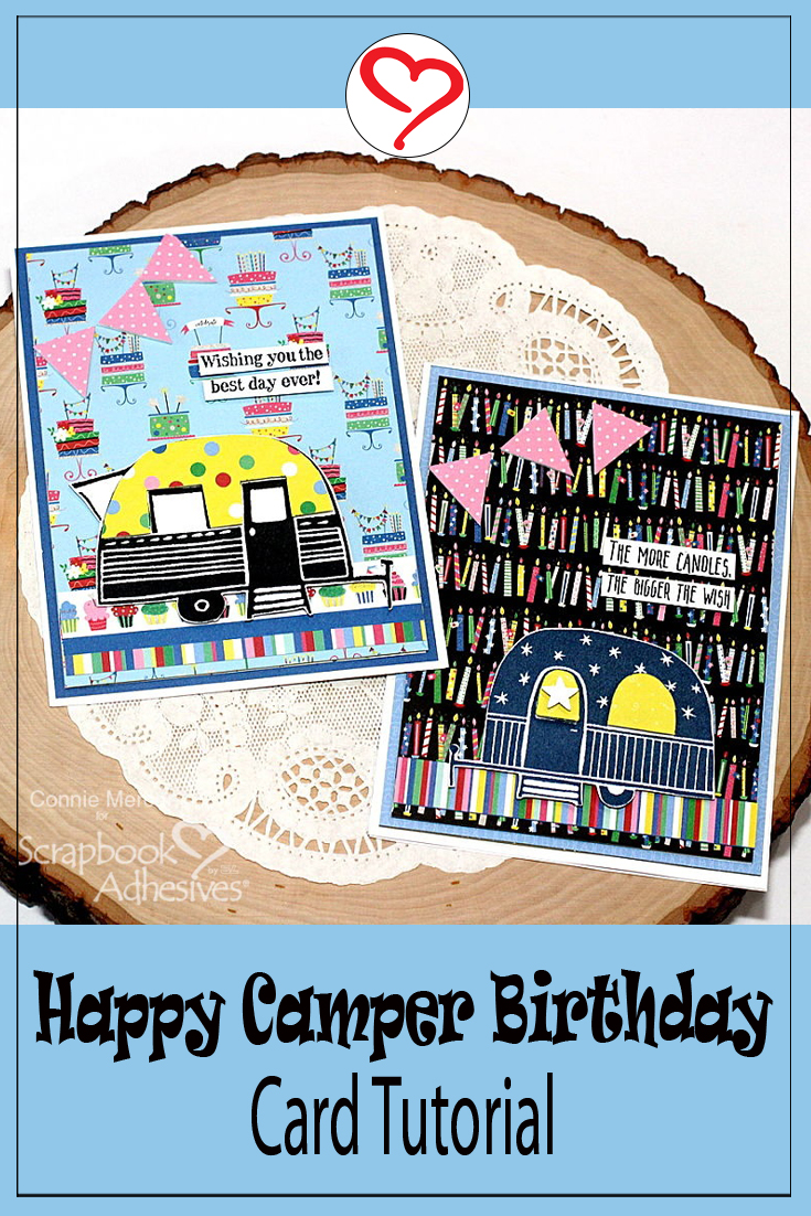 Happy Camper Birthday Cards by Connie Mercer for Scrapbook Adhesives  by 3L Pinterest