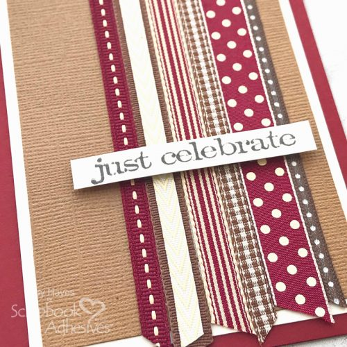 Just Celebrate Ribbon Card by Judy Hayes for Scrapbook Adhesives by 3L
